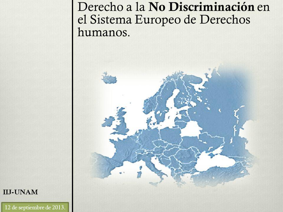 Derecho a la No Discriminación en el Sistema Europeo de Derechos humanos.
