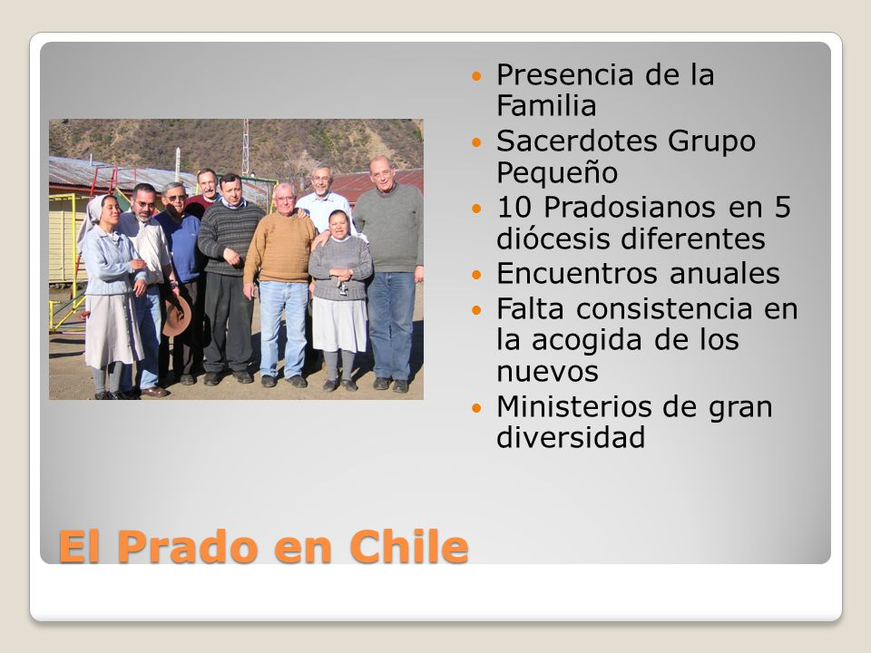 El Prado en Chile Presencia de la Familia Sacerdotes Grupo Pequeño