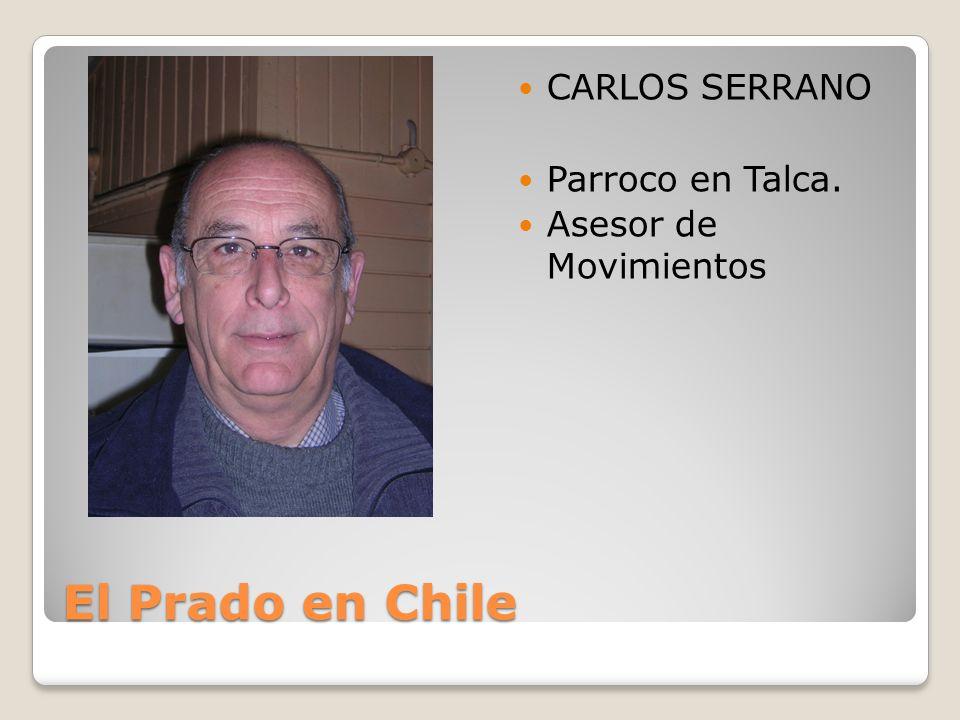 El Prado en Chile CARLOS SERRANO Parroco en Talca.