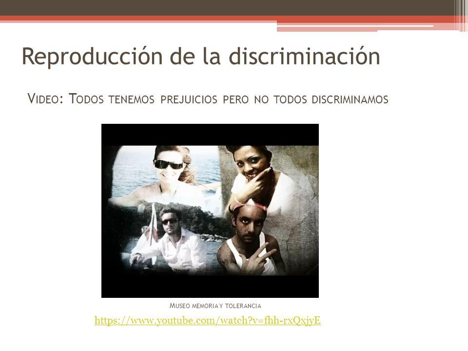 Reproducción de la discriminación