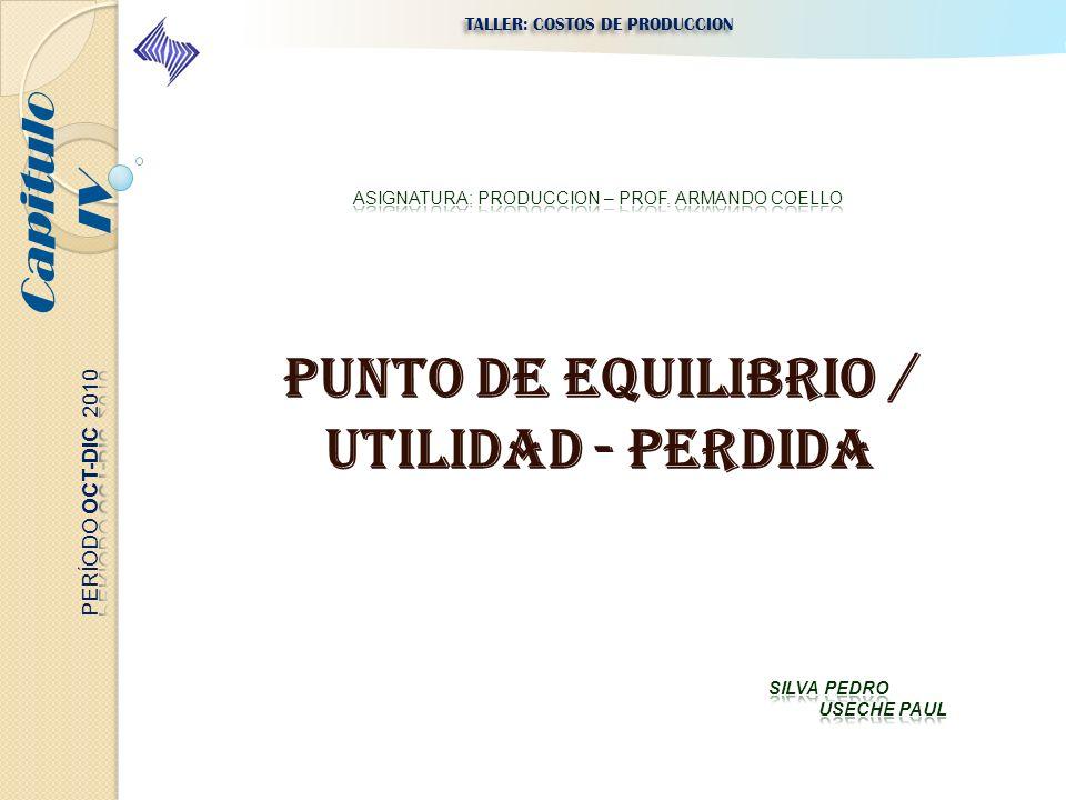 ASIGNATURA: PRODUCCION – PROF. ARMANDO COELLO