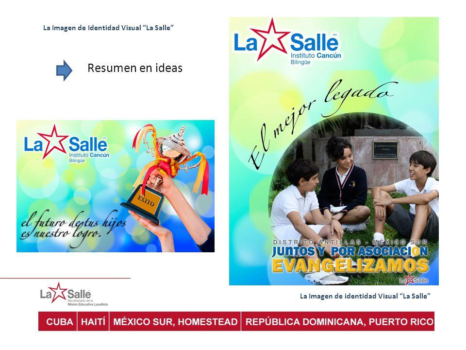 Resumen en ideas La Imagen de Identidad Visual La Salle