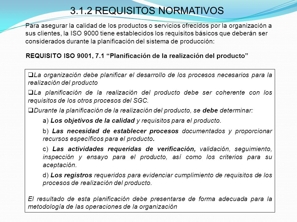 3.1.2 REQUISITOS NORMATIVOS
