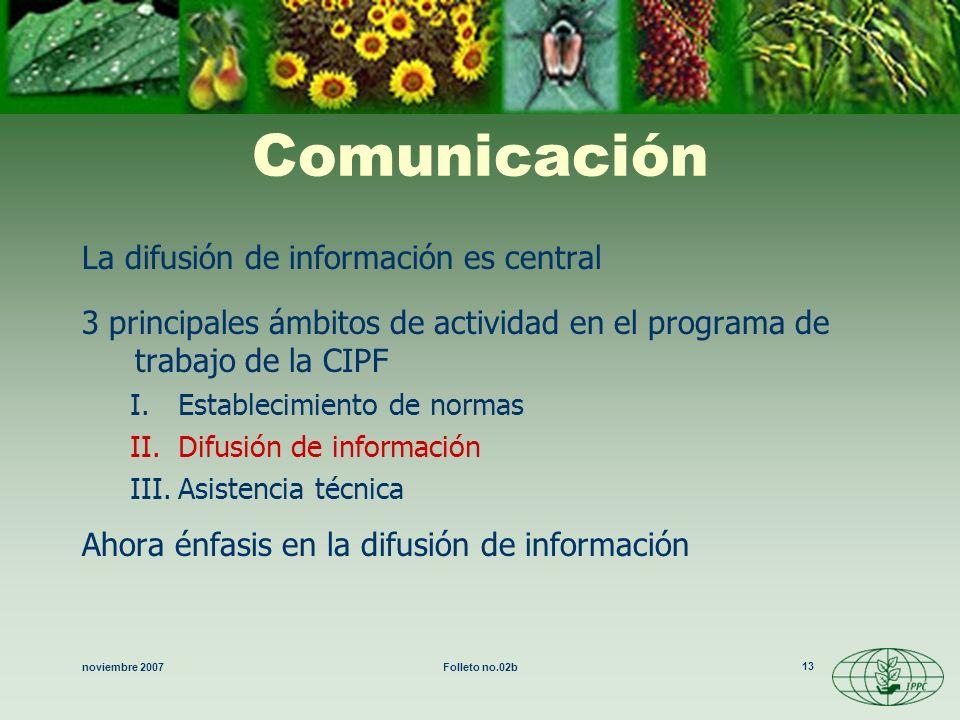 Comunicación La difusión de información es central