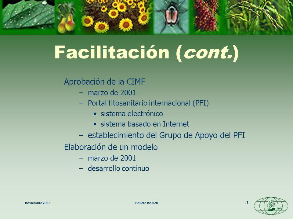 Facilitación (cont.) Aprobación de la CIMF