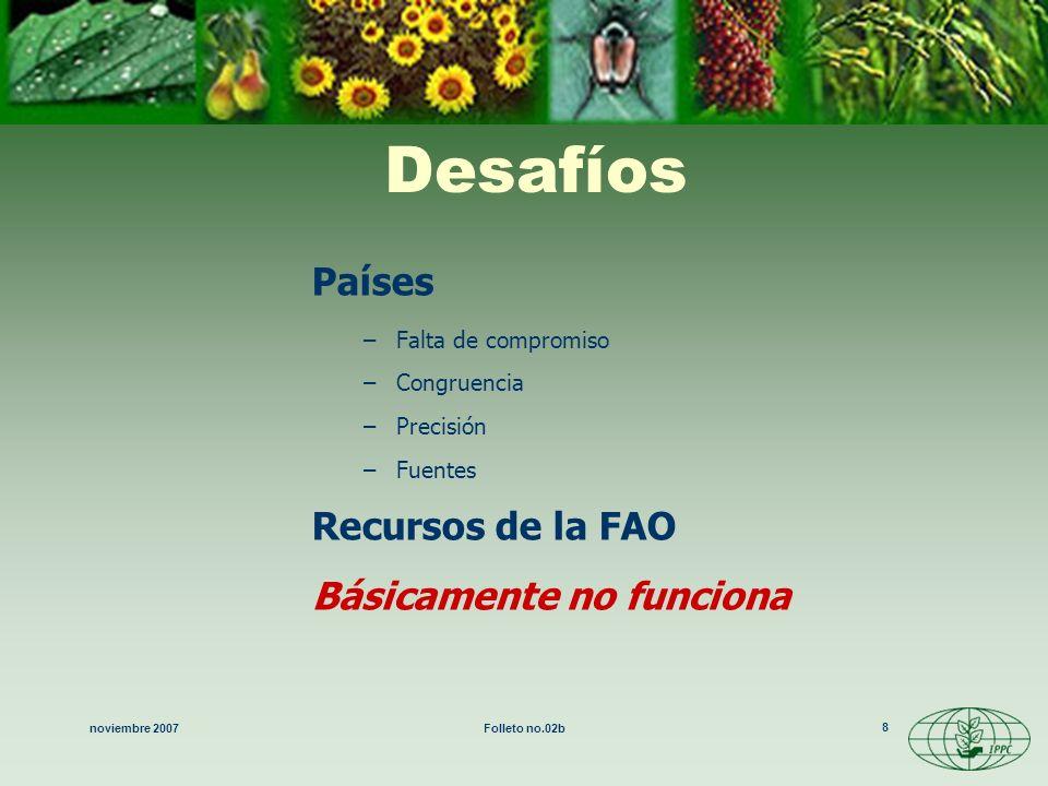 Desafíos Países Recursos de la FAO Básicamente no funciona