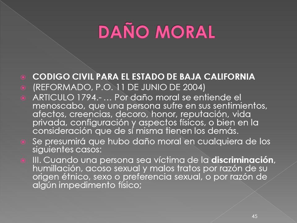 DAÑO MORAL CODIGO CIVIL PARA EL ESTADO DE BAJA CALIFORNIA