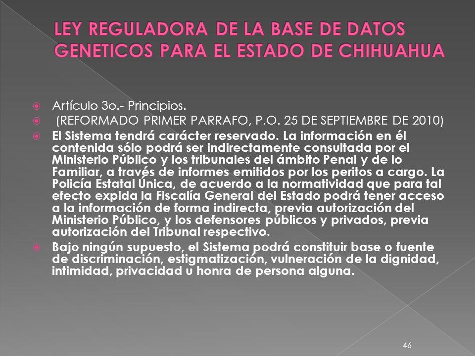 LEY REGULADORA DE LA BASE DE DATOS GENETICOS PARA EL ESTADO DE CHIHUAHUA