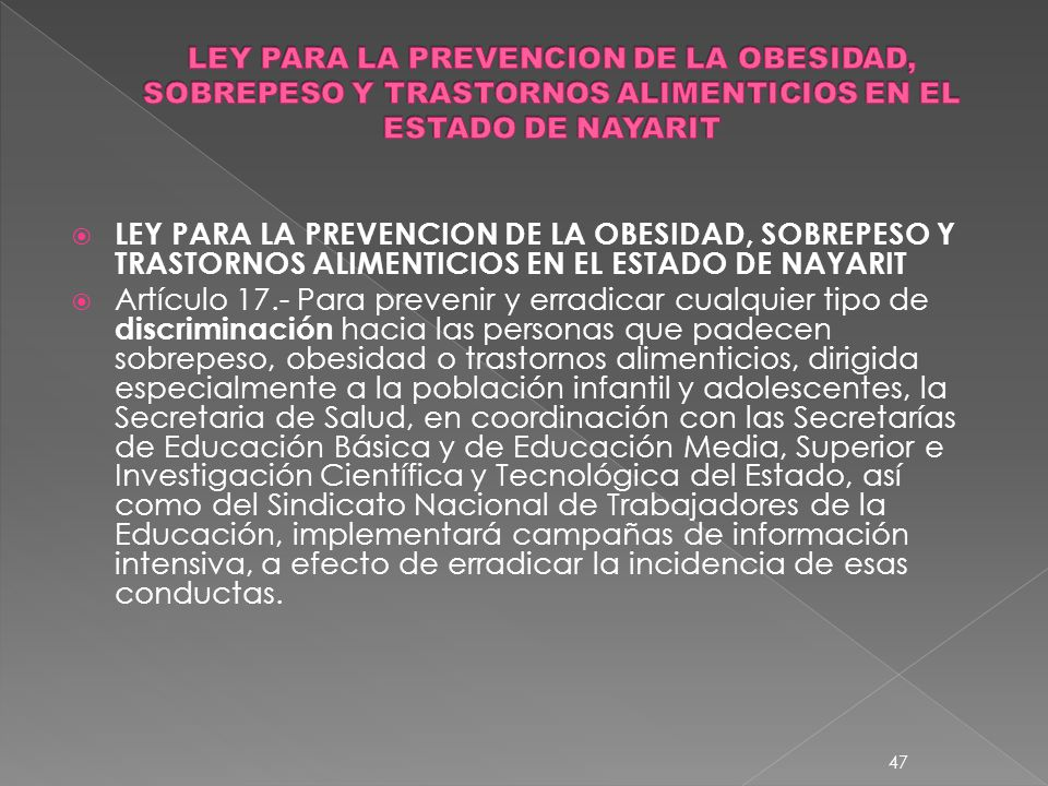 LEY PARA LA PREVENCION DE LA OBESIDAD, SOBREPESO Y TRASTORNOS ALIMENTICIOS EN EL ESTADO DE NAYARIT