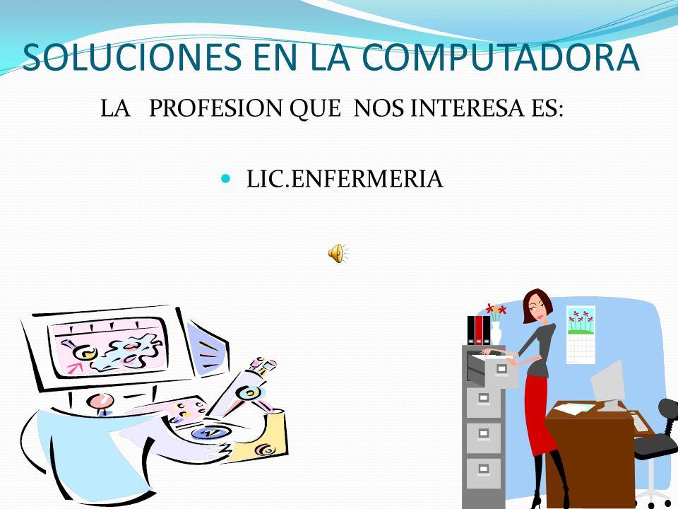 SOLUCIONES EN LA COMPUTADORA