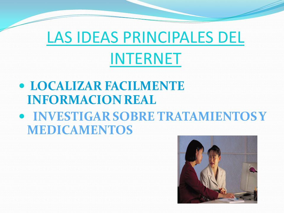 LAS IDEAS PRINCIPALES DEL INTERNET