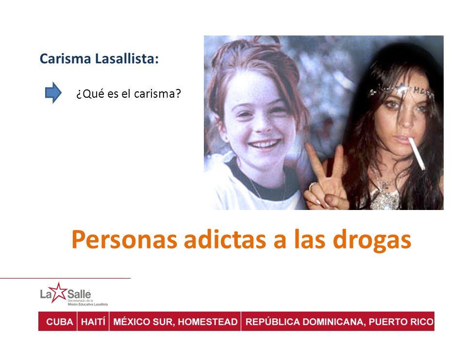 Personas adictas a las drogas