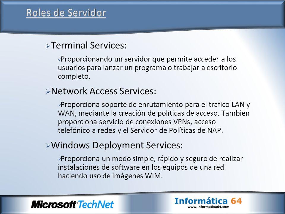 Roles de Servidor Terminal Services: Network Access Services: