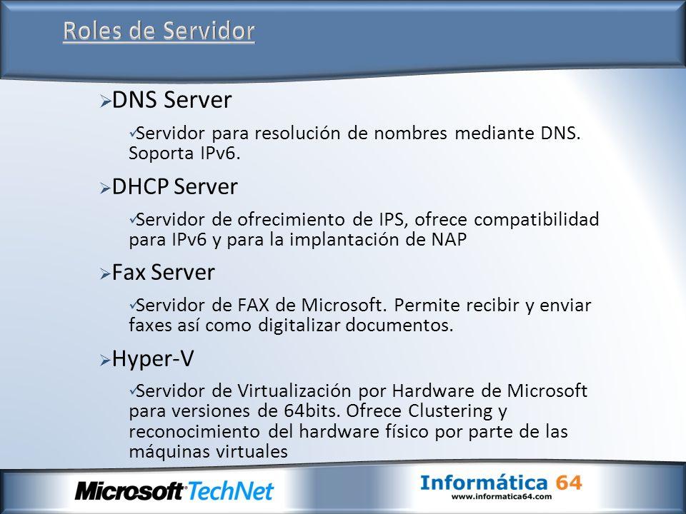 Roles de Servidor DNS Server DHCP Server Fax Server Hyper-V
