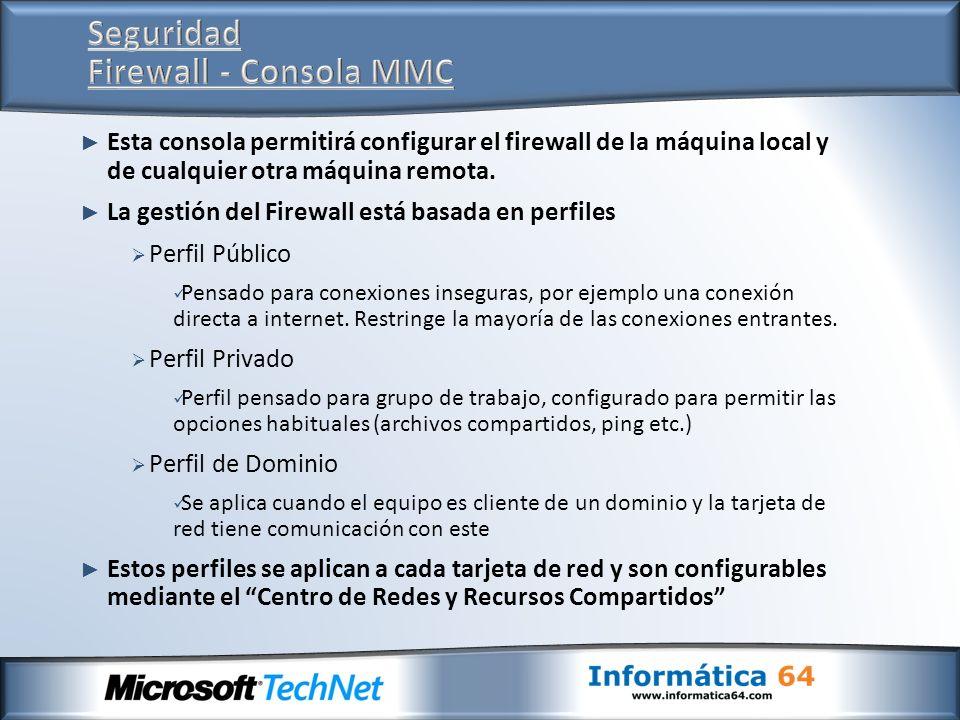 Seguridad Firewall - Consola MMC
