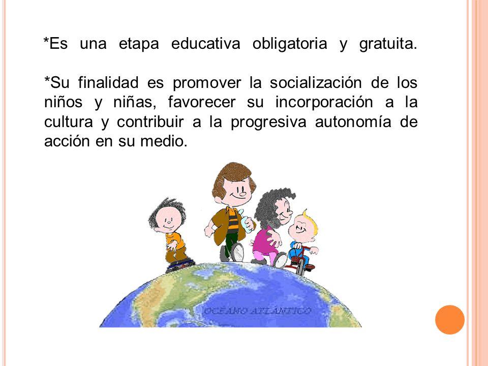 Es una etapa educativa obligatoria y gratuita