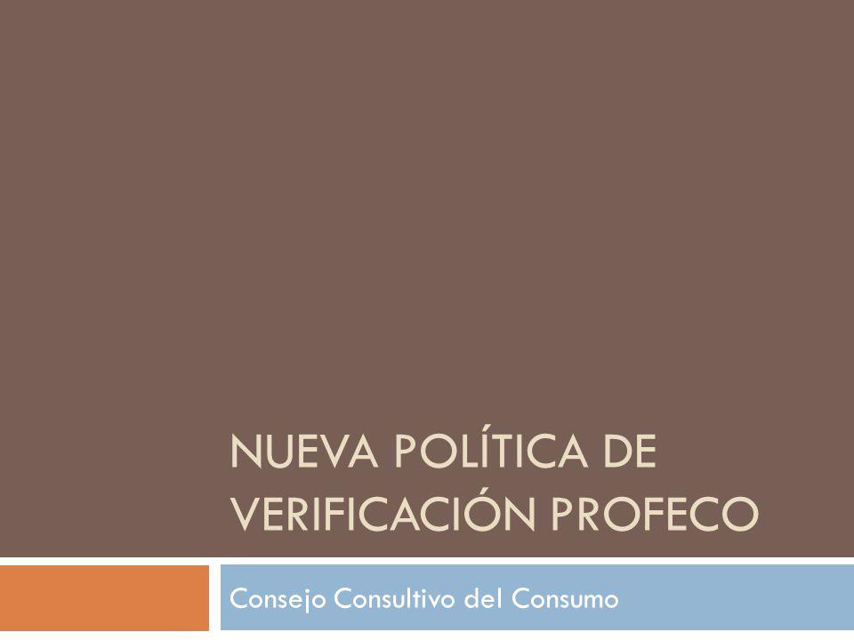Nueva política de verificación profeco