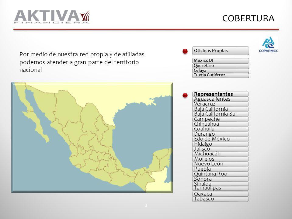 COBERTURA Oficinas Propias. México DF. Querétaro. Celaya. Tuxtla Gutiérrez.