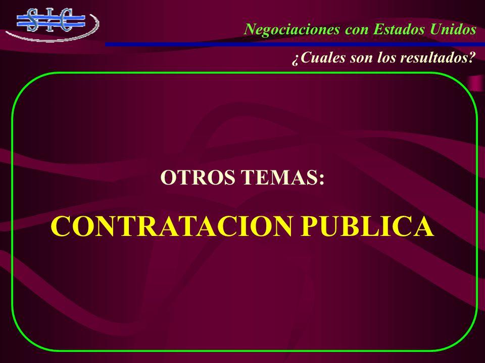 CONTRATACION PUBLICA OTROS TEMAS: Negociaciones con Estados Unidos