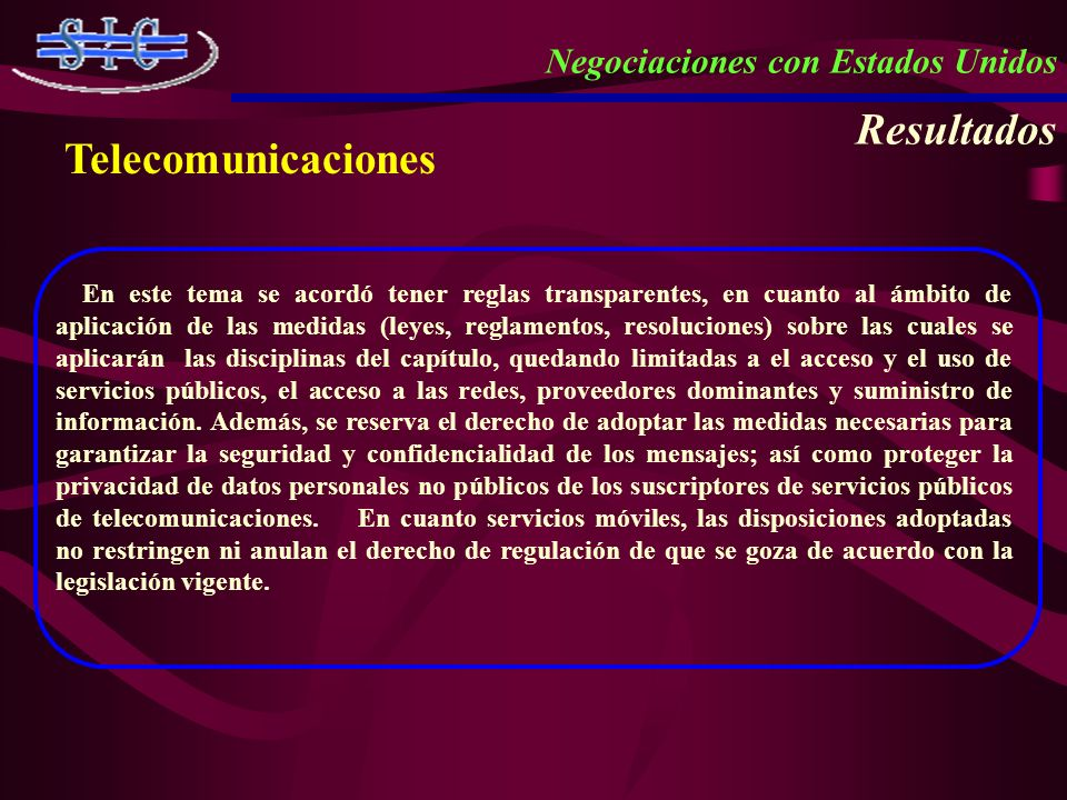Resultados Telecomunicaciones Negociaciones con Estados Unidos