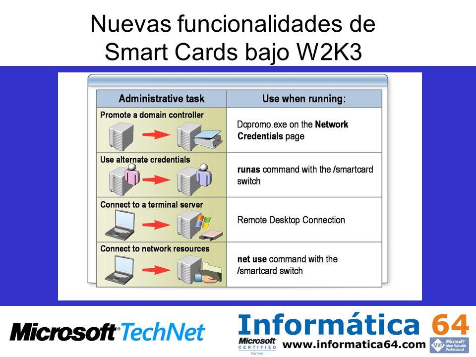 Nuevas funcionalidades de Smart Cards bajo W2K3