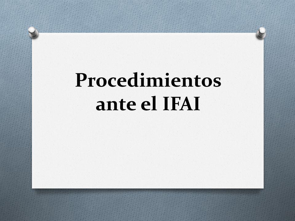 Procedimientos ante el IFAI