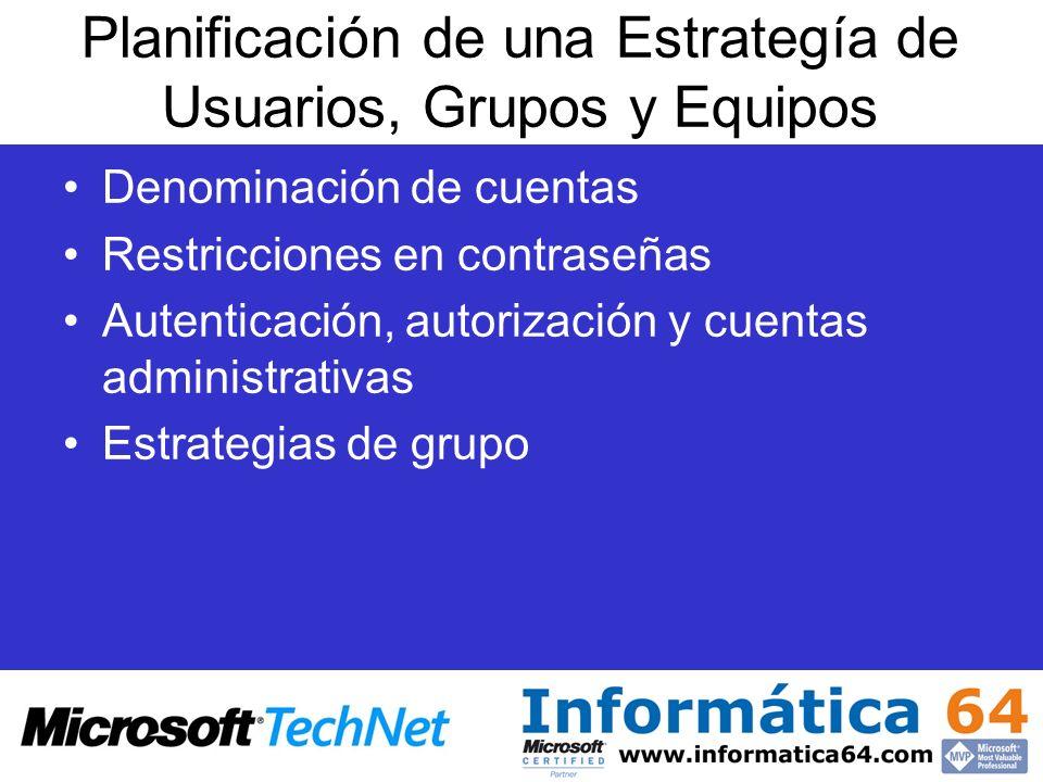 Planificación de una Estrategía de Usuarios, Grupos y Equipos