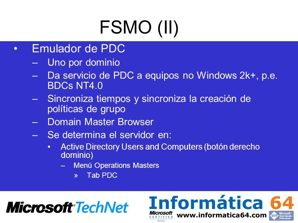 FSMO (II) Emulador de PDC Uno por dominio