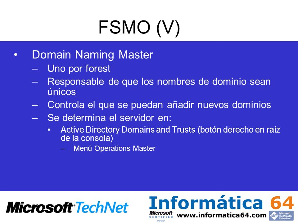 FSMO (V) Domain Naming Master Uno por forest