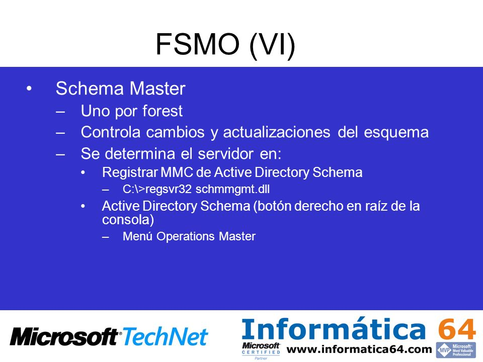 FSMO (VI) Schema Master Uno por forest