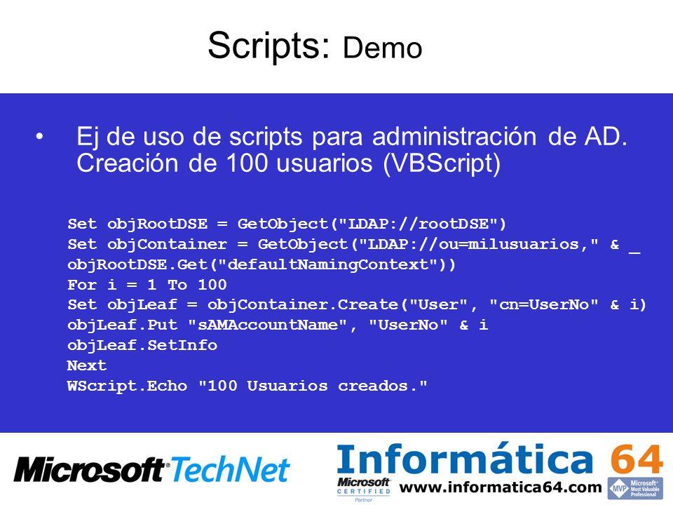 Scripts: Demo Ej de uso de scripts para administración de AD. Creación de 100 usuarios (VBScript)