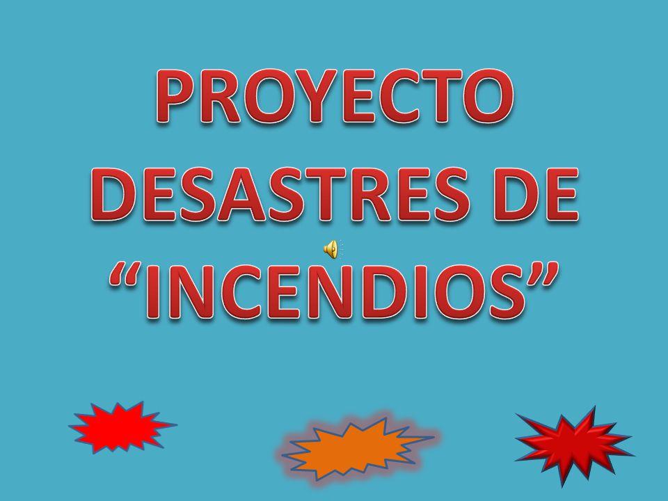DESASTRES DE INCENDIOS