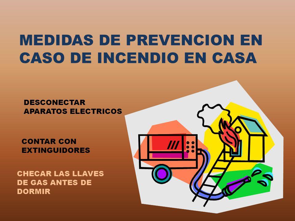 MEDIDAS DE PREVENCION EN CASO DE INCENDIO EN CASA