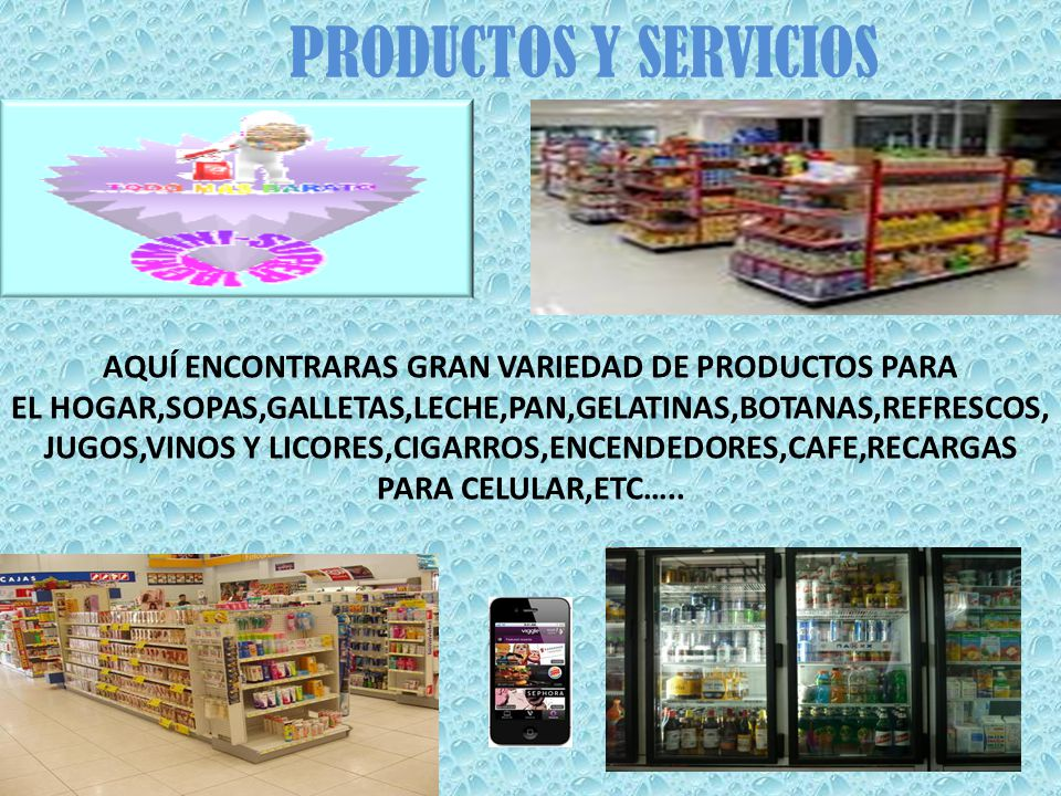 PRODUCTOS Y SERVICIOS AQUÍ ENCONTRARAS GRAN VARIEDAD DE PRODUCTOS PARA