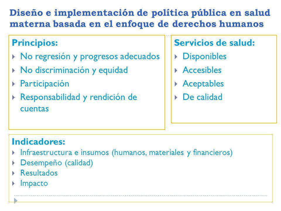 No regresión y progresos adecuados No discriminación y equidad