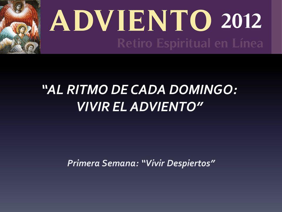 AL RITMO DE CADA DOMINGO: VIVIR EL ADVIENTO