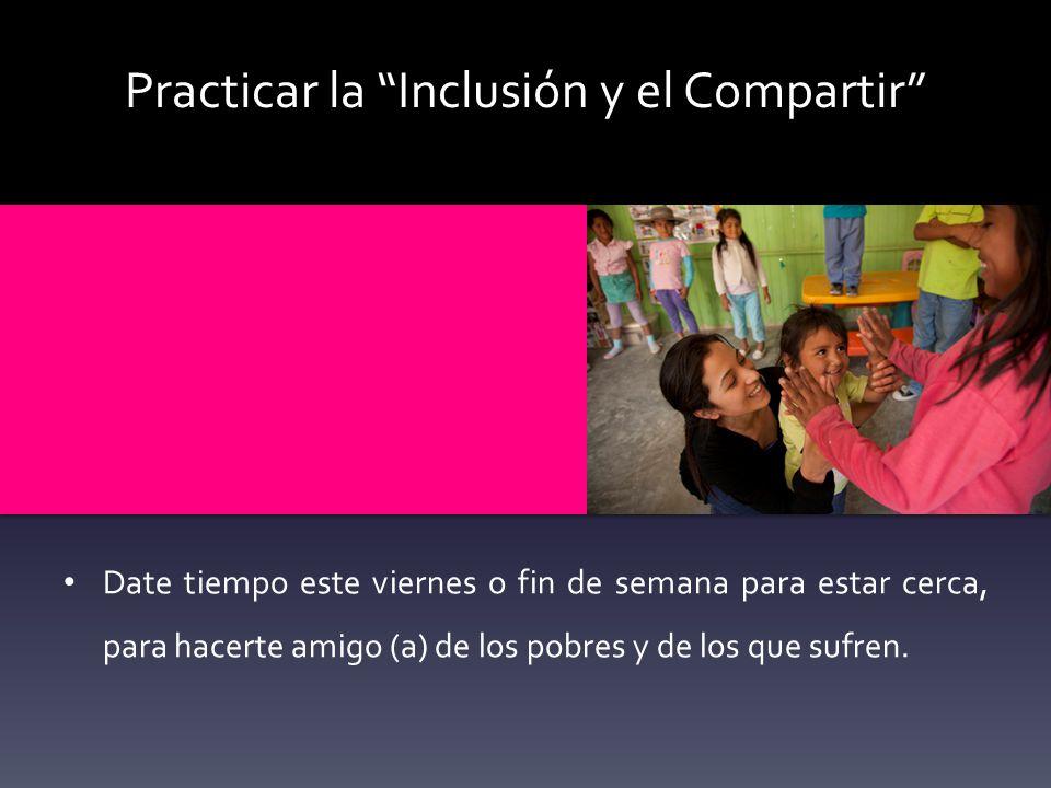 Practicar la Inclusión y el Compartir