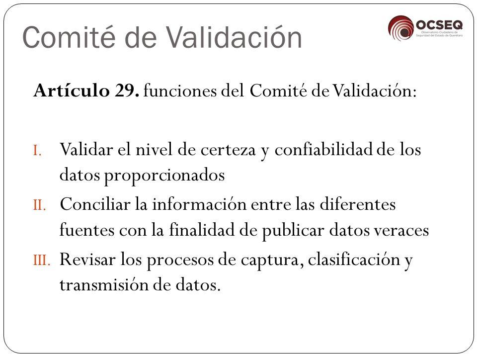 Comité de Validación Artículo 29. funciones del Comité de Validación: