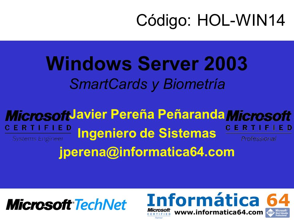 Windows Server 2003 SmartCards y Biometría
