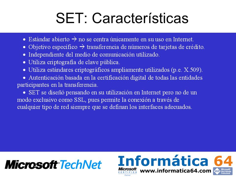 SET: Características