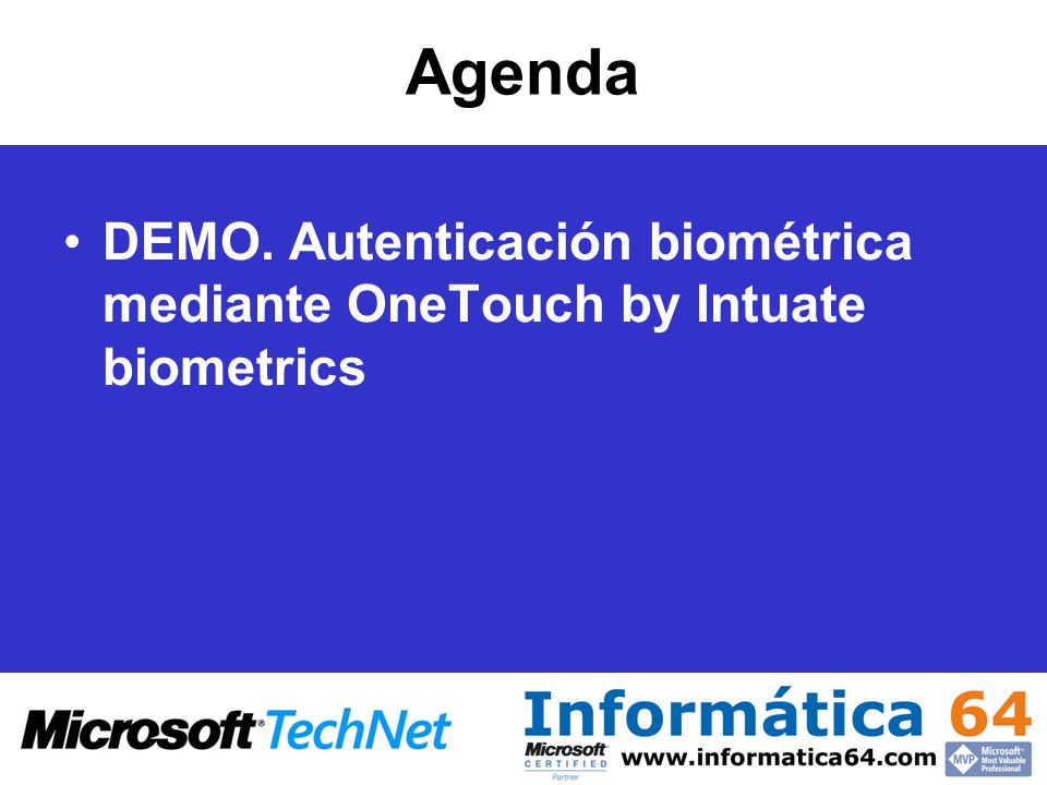 Agenda DEMO. Autenticación biométrica mediante OneTouch by Intuate biometrics