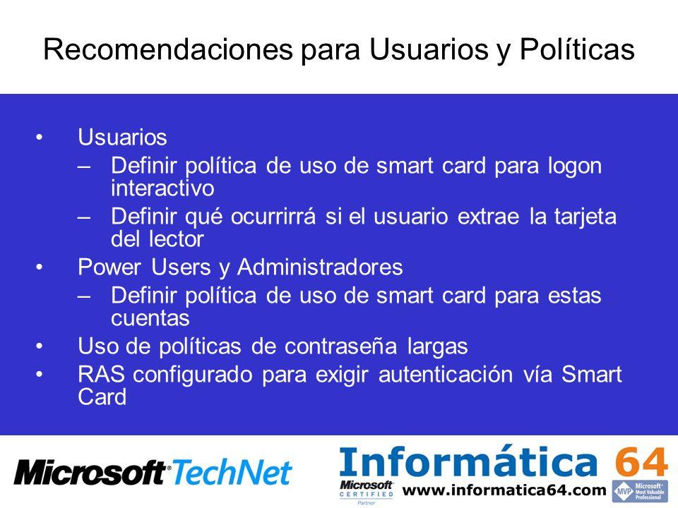 Recomendaciones para Usuarios y Políticas