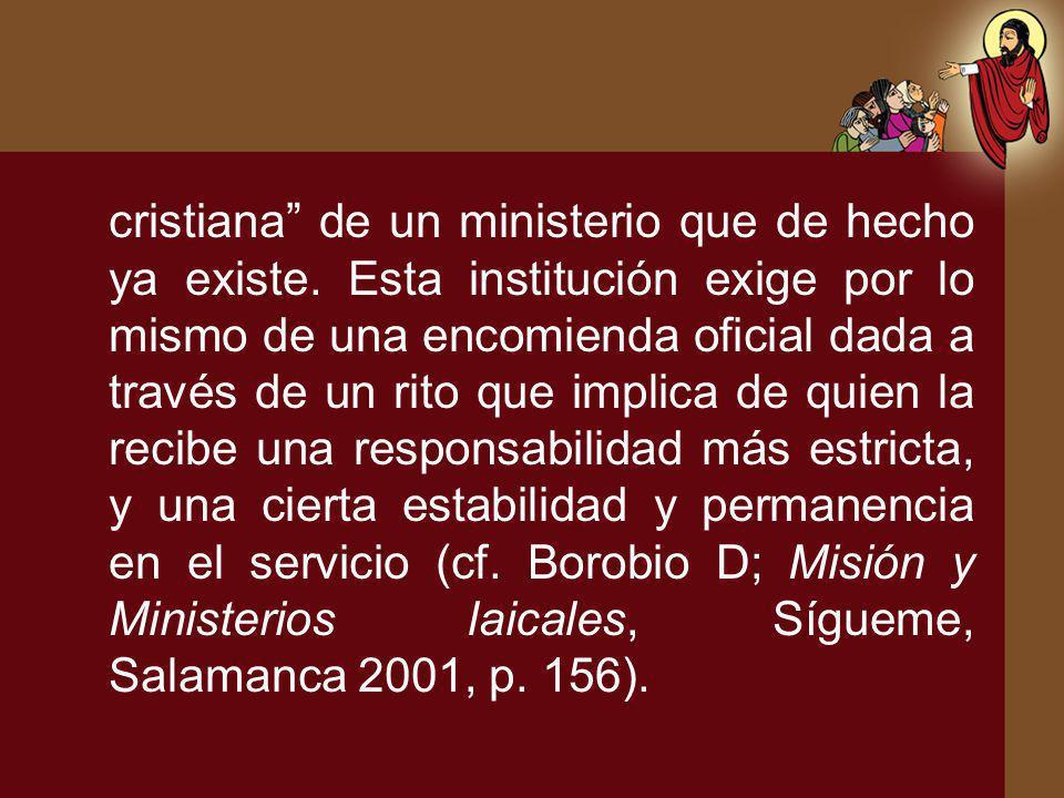 cristiana de un ministerio que de hecho ya existe