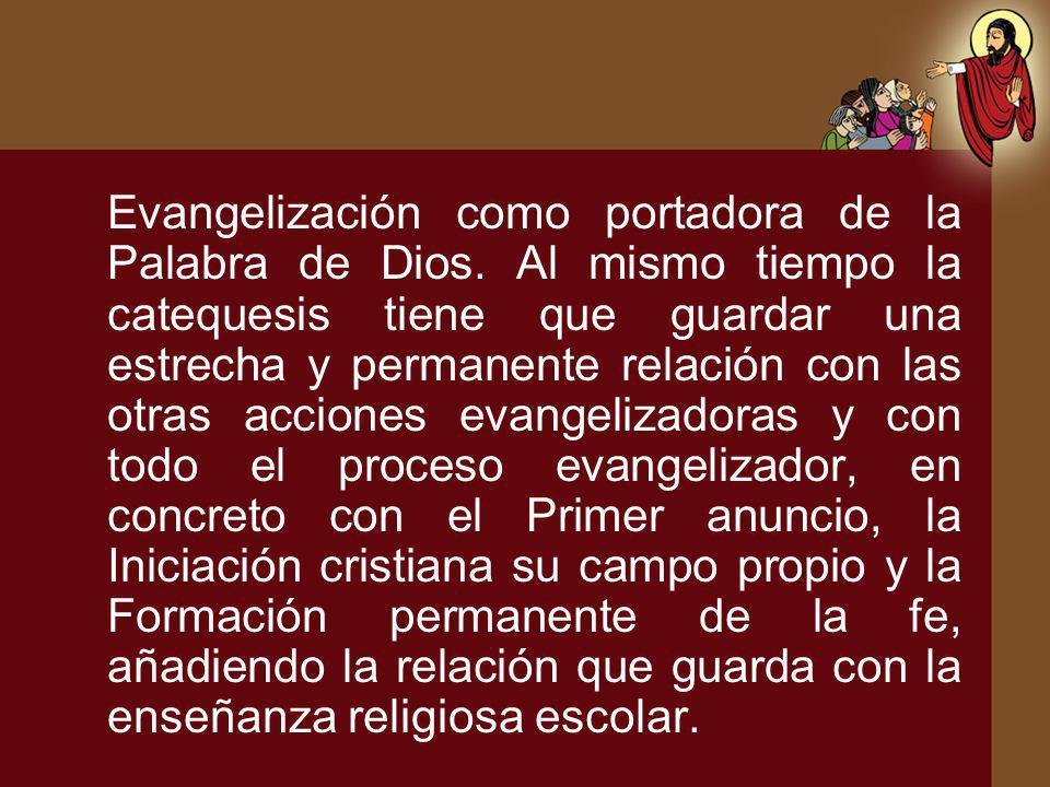 Evangelización como portadora de la Palabra de Dios