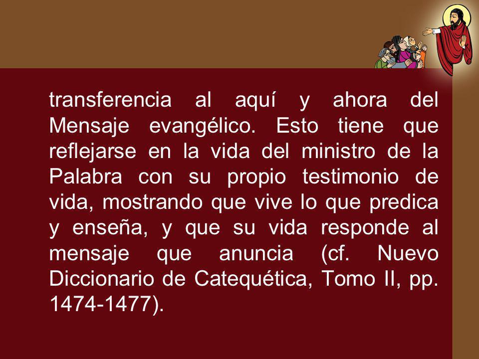 transferencia al aquí y ahora del Mensaje evangélico