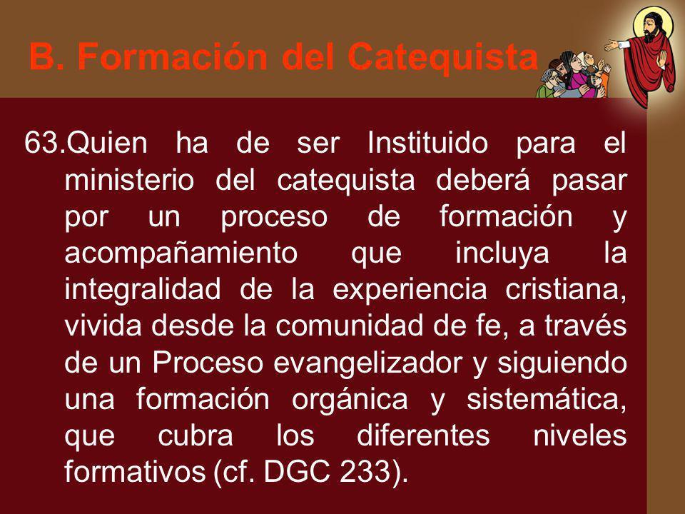 B. Formación del Catequista