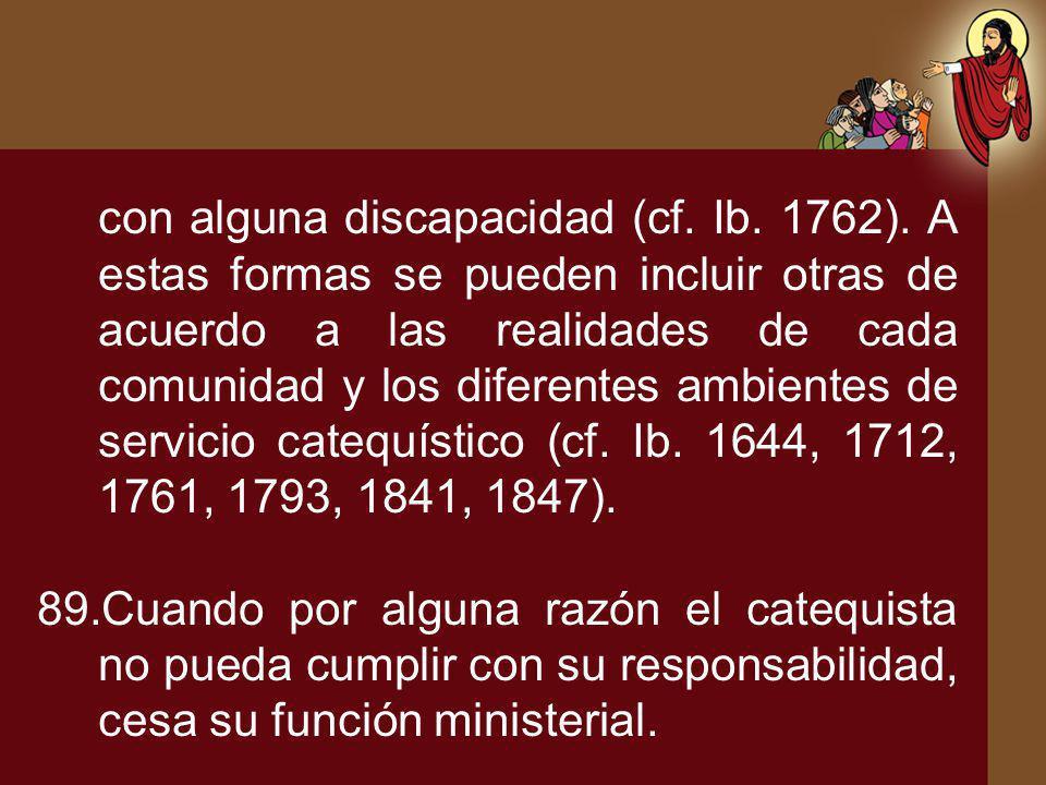 con alguna discapacidad (cf. Ib. 1762)