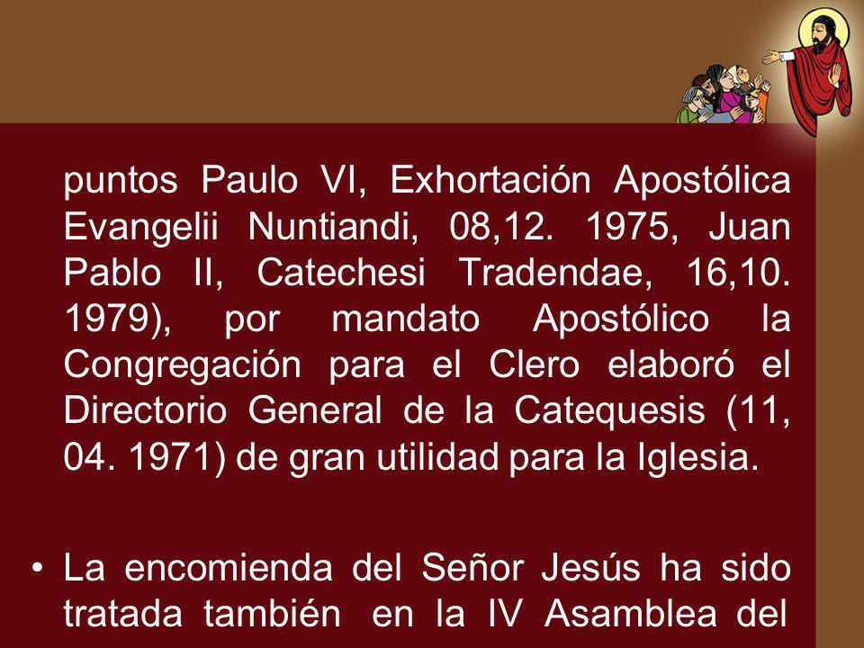 puntos Paulo VI, Exhortación Apostólica Evangelii Nuntiandi, 08,12