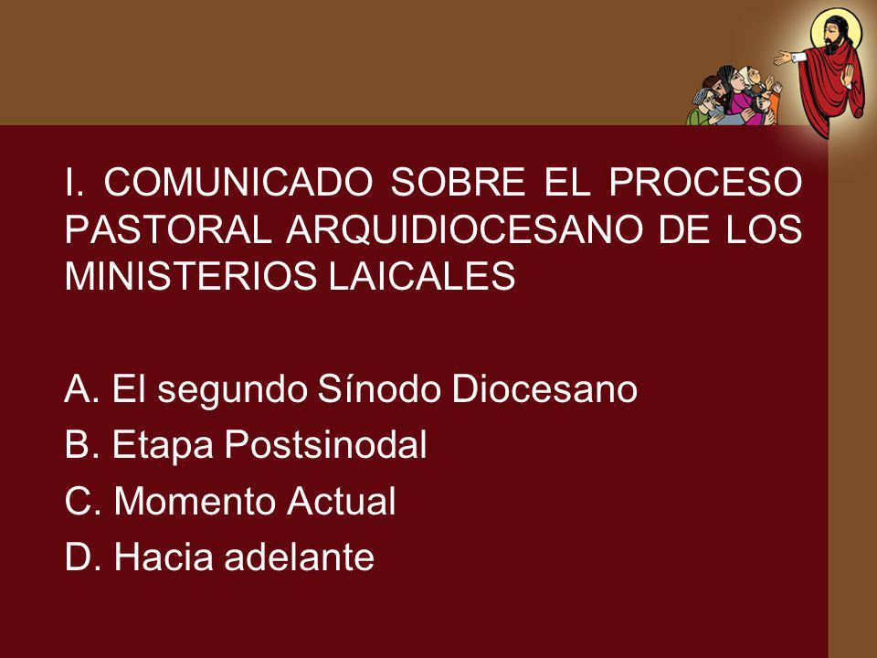 I. COMUNICADO SOBRE EL PROCESO PASTORAL ARQUIDIOCESANO DE LOS MINISTERIOS LAICALES