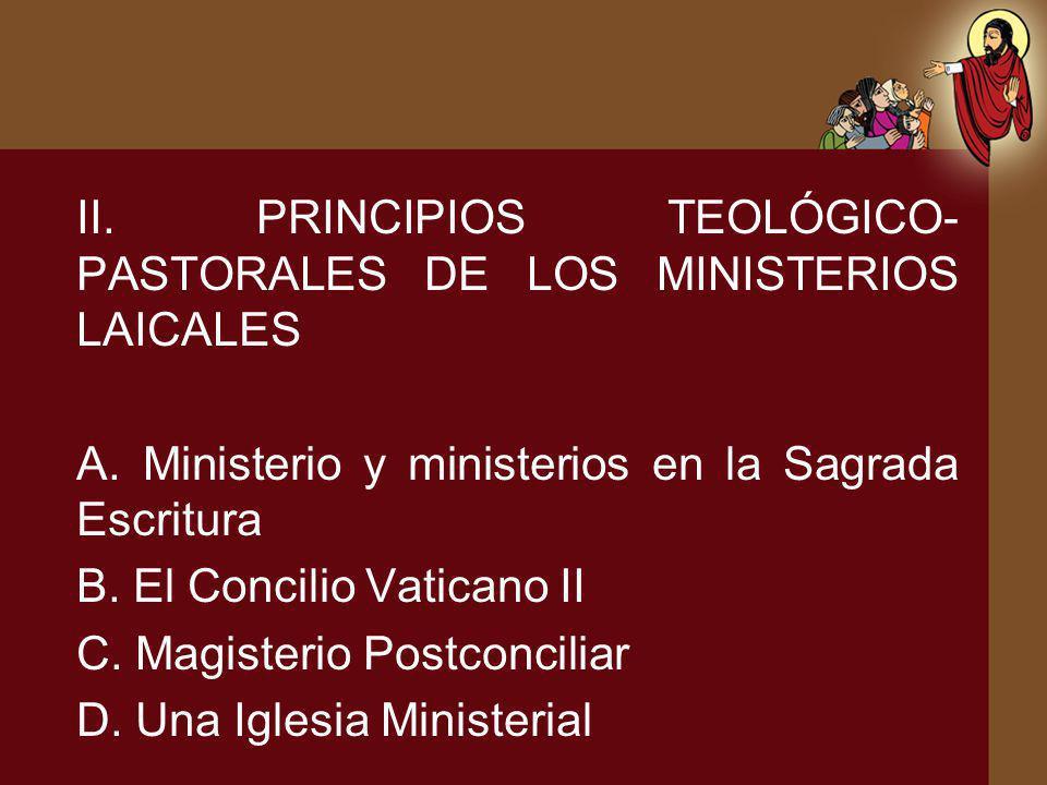 II. PRINCIPIOS TEOLÓGICO-PASTORALES DE LOS MINISTERIOS LAICALES